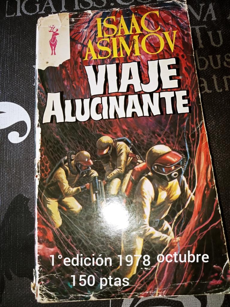 1º Edición Octubre 1978 Editorial Reno Isaac Asimov Viaje Alucinante